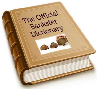 the-official-bankster-dictionary
